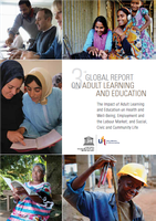 3rd Global report on adult learning and education: The impact of adult learning and education on health and well-being; employment and the labour market; and social, civic and community life