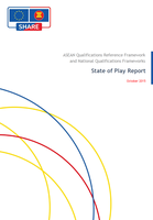 ASEAN Qualifications Reference Framework and National Qualifications Frameworks: the State of Play Report