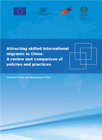 Attracting skilled international migrants to China: A review and comparison of policies and practices