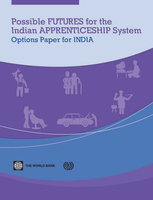 Possible futures for the Indian apprenticeship system: options paper for India