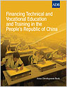 Financing Technical and Vocational Education and Training in the People's Republic of China