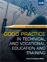 Good Practice in Technical and Vocational Education and Training