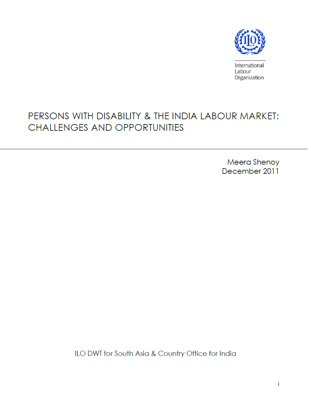 PERSONS WITH DISABILITY & THE INDIA LABOUR MARKET: CHALLENGES AND OPPORTUNITIES