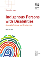 Indigenous Persons with Disabilities: Access to Training and Employment