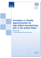 Innovations in quality apprenticeships for high-skilled manufacturing jobs in the United States : at BMW, Siemens, Volkswagen