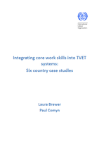 Integrating core work skills into TVET systems: Six country case studies