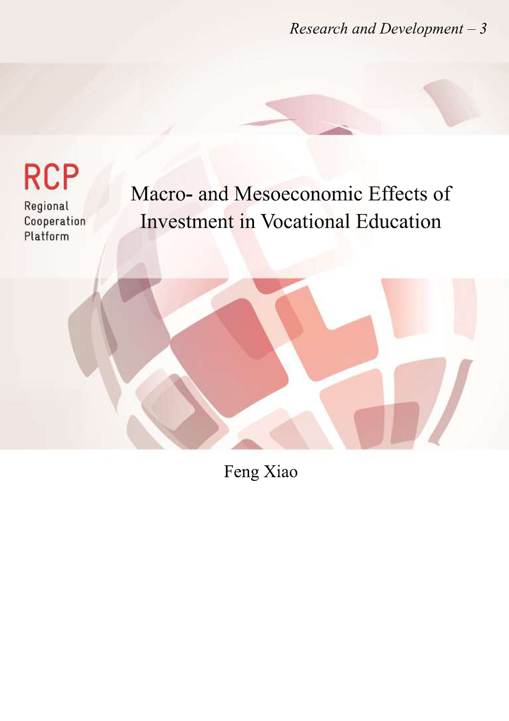 Macro- and Mesoeconomic Effects of Investment in Vocational Education