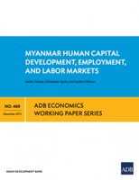 Myanmar Human Capital Development, Employment, and Labor Markets