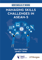 New Skills at Work: Managing Skills Challenges in ASEAN-5