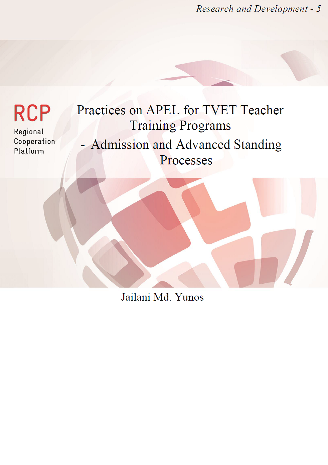Practices on APEL for TVET Teacher Training Programs  - Admission and Advanced Standing Processes