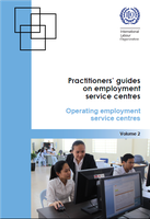 Practitioners' guides on employment service centres: Operating employment service centres (Volume 2)
