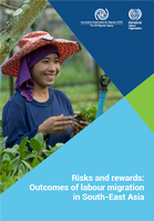 Risks and rewards: Outcomes of labour migration in South-East Asia