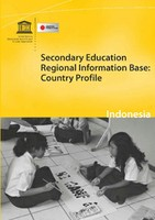 Secondary education regional information base: country profile – Indonesia