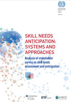 Skill needs anticipation: Systems and approaches - Analysis of stakeholder survey on skill needs assessment and anticipation