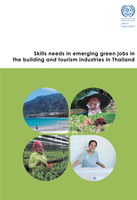 Skills needs in emerging green jobs in the building and tourism industries in Thailand
