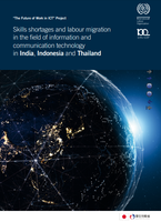 Skills shortages and labour migration in the field of information and communication technology in India, Indonesia and Thailand