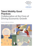 Talent Mobility Good Practices: Collaboration at the Core of Driving Economic Growth