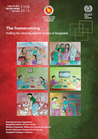 The homecoming : profiling the returning migrant workers of Bangladesh