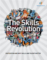The skills revolution: Digitization and why people and talent matter