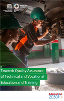 Towards Quality Assurance of Technical and Vocational Education and Training