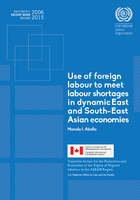 Use of foreign labour to meet labour shortages in dynamic East and South-East Asian economies