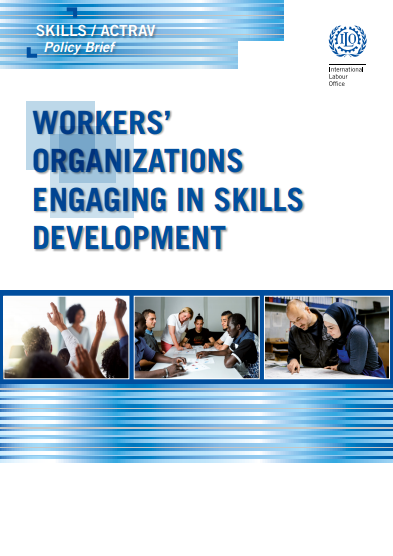 Workers' organizations engaging in skills development